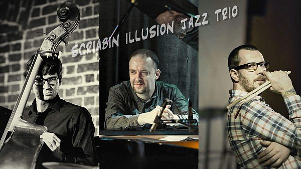 Skriabin Illusion Jazz Trio